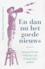 <b>Franka  Hummels, Karin  Sitalsing</b>,En dan nu het goede nieuws