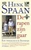 Henk Spaan,De rapen zijn gaar (midprice)