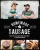 Chris  Carter, James  Peisker,Homemade sausage