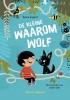 <b>Sylvia  Englert</b>,De kleine waaromwolf