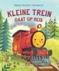 Timothy  Knapman,Kleine Trein gaat op reis