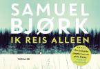 <b>Samuel  Bjørk</b>,Ik reis alleen