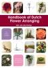 Jan van der Kamp,Handbook of Dutch flower arranging