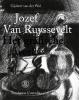<b>Gijsbert van der Wal</b>,Jozef Van Ruyssevelt  Het grafische werk