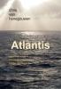 <b>Chris van Henegouwen</b>,Atlantis