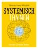 <b>Lia  Genee, Hanneke  Konsten</b>,Systemisch trainen, Trainen van binnenuit in het geheel