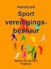 <b>M van den Dool</b>,Handboek sport Verenigingsbestuur