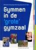 Joost  Brandt, Harry van der Meer,Gymmen in de `grote` gymzaal