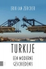 Erik-Jan  Zurcher,Turkije, een moderne geschiedenis