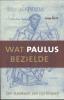 Joop  Smit,Wat Paulus bezielde