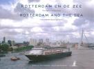 <b>Bram  Oosterwijk, Eppo W.  Notenboom</b>,Rotterdam en de zee