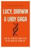 <b>Mark Van Vugt</b>,Lucy, Darwin & Lady Gaga