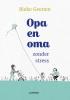 Bieke  Geenen ,Opa en oma zonder stress
