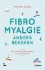 <b>Herlinde  Jacobs</b>,Fibromyalgie anders bekeken