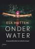 Suzanne van Lohuizen Ela  Hutten,Onder water