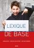 Leen Van Craesbeek Tamara  Buyck  Liezelotte De Schryver,Lexique de base