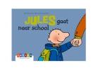 Annemie  Berebrouckx ,Jules gaat naar school