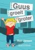 Ron  Jansen ,Guus groeit groter