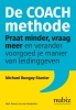 <b>Michael  Bungay Stanier</b>,De coachmethode