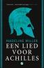 Madeline Miller ,Een lied voor Achilles