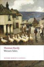 Hardy, Thomas Wessex Tales