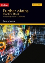 Trevor Senior Further Maths Practice Book for the Aqa Level 2 Certificate