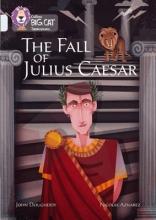 Dougherty, John The Fall of Julius Caesar