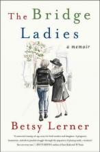 Lerner, Betsy The Bridge Ladies