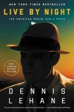 Lehane, Dennis Live by Night
