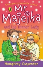Humphrey Carpenter Mr Majeika and the Dinner Lady