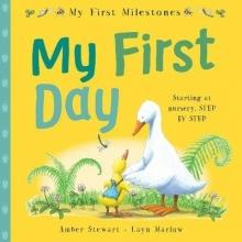 Marlow, Stewart My First Milestones: My First Day