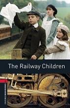 Nesbit, Edith Oxford Bookworms Library: Level 3:: The Railway Children audio pack