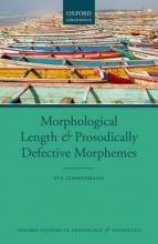 Eva Zimmermann Morphological Length and Prosodically Defective Morphemes
