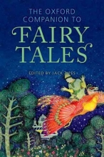 Zipes, Jack Oxford Companion to Fairy Tales
