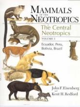 Kent H. Redford,   John F. Eisenberg Mammals of the Neotropics