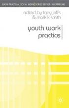 Tony Jeffs,   Mark K. Smith Youth Work Practice