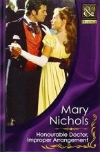Nichols, Mary Honourable Doctor, Improper Arrangement