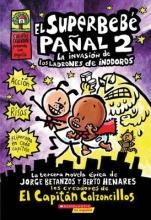 Betanzos, Jorge,   Henares, Berto El superbebe panal 2 Super Diaper Baby 2