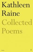 Kathleen Raine The Collected Poems of Kathleen Raine