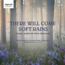 Pacific lutheran choir of the west , Cd there will come soft rains - choral works