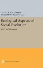 Daniel I. Rubenstein,   Richard W. Wrangham Ecological Aspects of Social Evolution