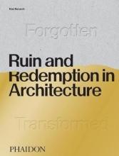 Baresch, Dan Ruin and Redemption in Architecture