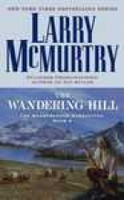 McMurtry, Larry The Wandering Hill