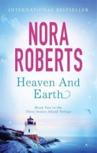 Roberts, Nora Heaven And Earth