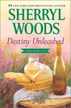 Woods, Sherryl Destiny Unleashed