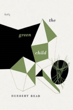 Read, Herbert The Green Child