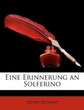 Dunant, Henry Eine Erinnerung an Solferino