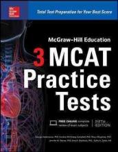Hademenos, George J., Ph.D. McGraw-Hill Education 3 MCAT Practice Tests