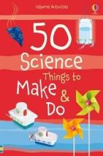 Kate Andrews  Georgina    Knighton, 50 Science things to make and do