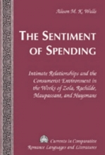 Walls, Alison M. K. The Sentiment of Spending